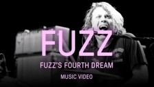 FUZZ 'Fuzz's Fourth Dream' music video