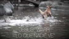Jesus Warr 'Lo Que Nadie Ve' music video