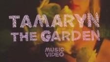 Tamaryn 'The Garden' music video