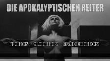 Die Apokalyptischen Reiter 'Freiheit Gleichheit Brüderlichkeit' music video
