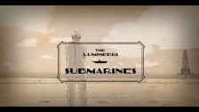 The Lumineers 'Submarines' music video