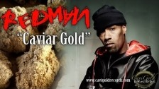 Redman 'Caviar Gold' music video