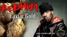 Redman 'Caviar Gold' music video