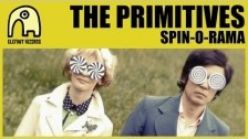 The Primitives 'Spin-O-Rama' music video
