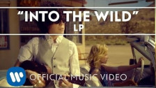 LP (6) 'Into the Wild' music video