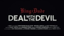 King Dude 'Deal Withe Devil' music video