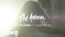 The Avener 'We Go Home' music video