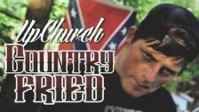 UpChurch 'Country Fried' music video