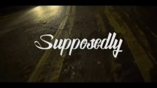 Self Provoked 'Supposedly' music video