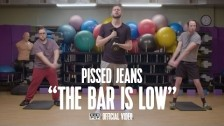 Pissed Jeans 'The Bar Is Low' music video