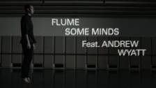 Flume 'Some Minds' music video