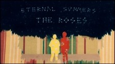 Eternal Summers 'The Roses' music video