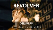 Revolver 'Deliirium' music video