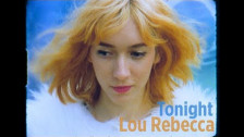 Lou Rebecca 'Tonight' music video