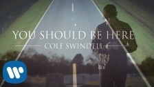 Cole Swindell 'You Should Be Here' music video