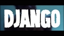Well$ 'Django' music video