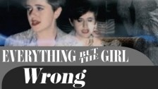 Everything But The Girl 'Wrong' music video