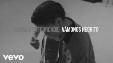 Natalia Lafourcade 'Vámonos Negrito' music video