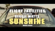 Flight Facilities 'Sunshine' music video