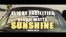 Flight Facilities 'Sunshine' music video
