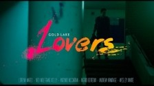 Gold Lake 'Lovers' music video