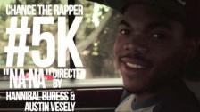 Chance The Rapper 'NaNa' music video