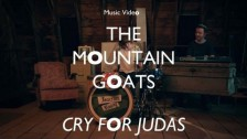 The Mountain Goats 'Cry for Judas' music video