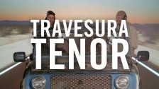 Travesura 'Tenor' music video