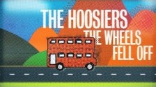 The Hoosiers 'The Wheels Fell Off' music video