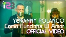 Yovanny Polanco 'Como Funciona El Amor' music video
