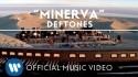 Deftones 'Minerva' Music Video