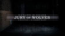 Outline In Color 'Jury of Wolves' music video