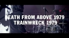 Death From Above 1979 'Trainwreck 1979' music video