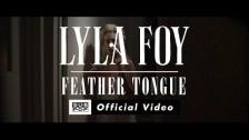 Lyla Foy 'Feather Tongue' music video