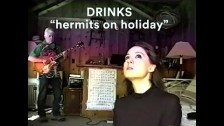 Drinks 'Hermits On Holiday' music video