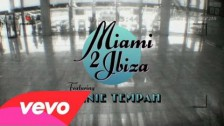 Swedish House Mafia 'Miami 2 Ibiza' music video