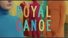 Royal Canoe 'Somersault' music video
