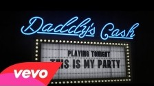 Daddy's Cash 'This Is My Party' music video