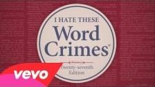 Weird Al Yankovic 'Word Crimes' music video