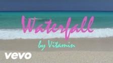 VITAMIN 'Waterfall' music video