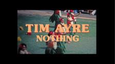 Tim Ayre 'Nothing' music video