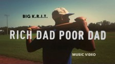 Big K.R.I.T. 'Rich Dad Poor Dad' music video