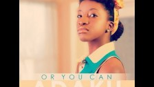 Adaku 'Or You Can' music video