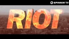 Arty, Matisse & Sadko 'Riot' music video