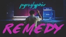 Pyroglyphix 'Remedy' music video