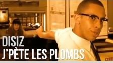 Disiz La Peste 'J'pe?te les plombs' music video