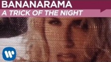 Bananarama 'A Trick Of The Night' music video
