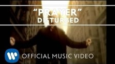 Disturbed 'Prayer' music video