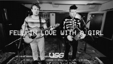 USS 'Fell In Love With A Girl' music video