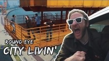 Round Eye 'City Livin'' music video